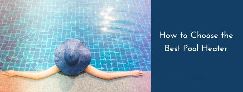 Best Pool Heaters